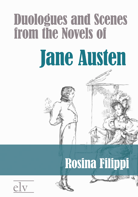 Cover des Titels Duologues and Scenes from the Novels of Jane Austen von Filippi Rosina